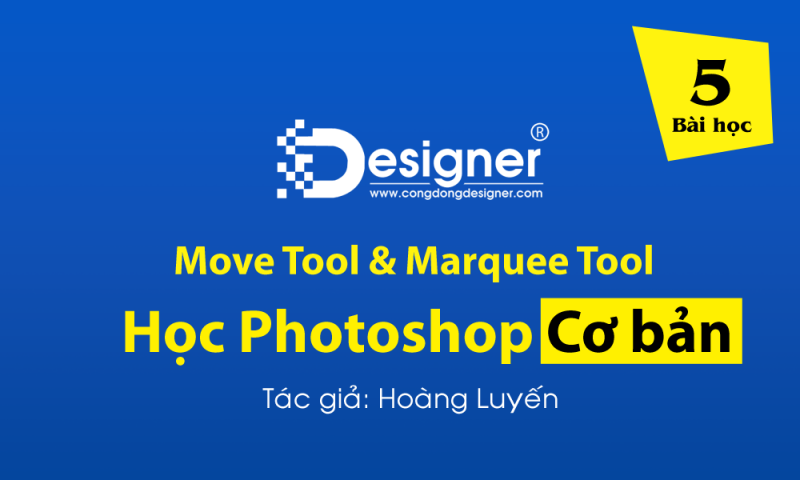 Move Tool & Marquee Tool trong Photoshop #5